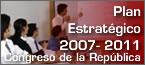 Plan Estratégico 2007-2011 del Congreso de la República